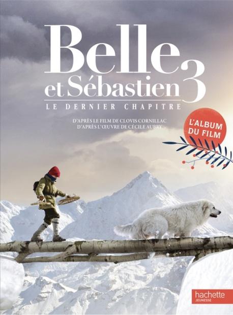 Album du film - Belle et Sébastien 3