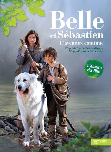 Album du film - Belle et Sébastien 2