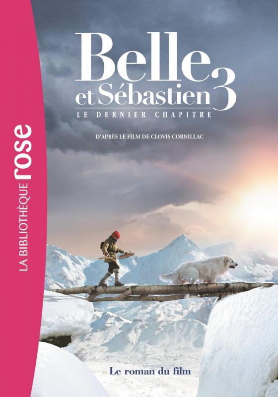 Belle et Sébastien 3 - Bibliotheque rose