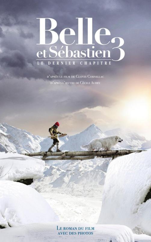Couverture Belle et Sébastien 3 - Roman du film